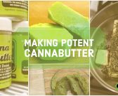 How To Make Potent Cannabutter