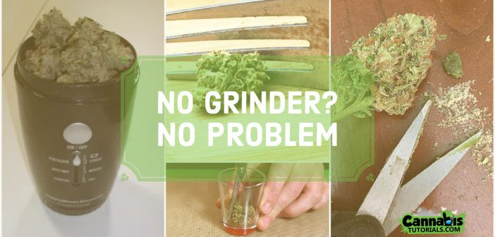 How to Grind Weed Without a Grinder